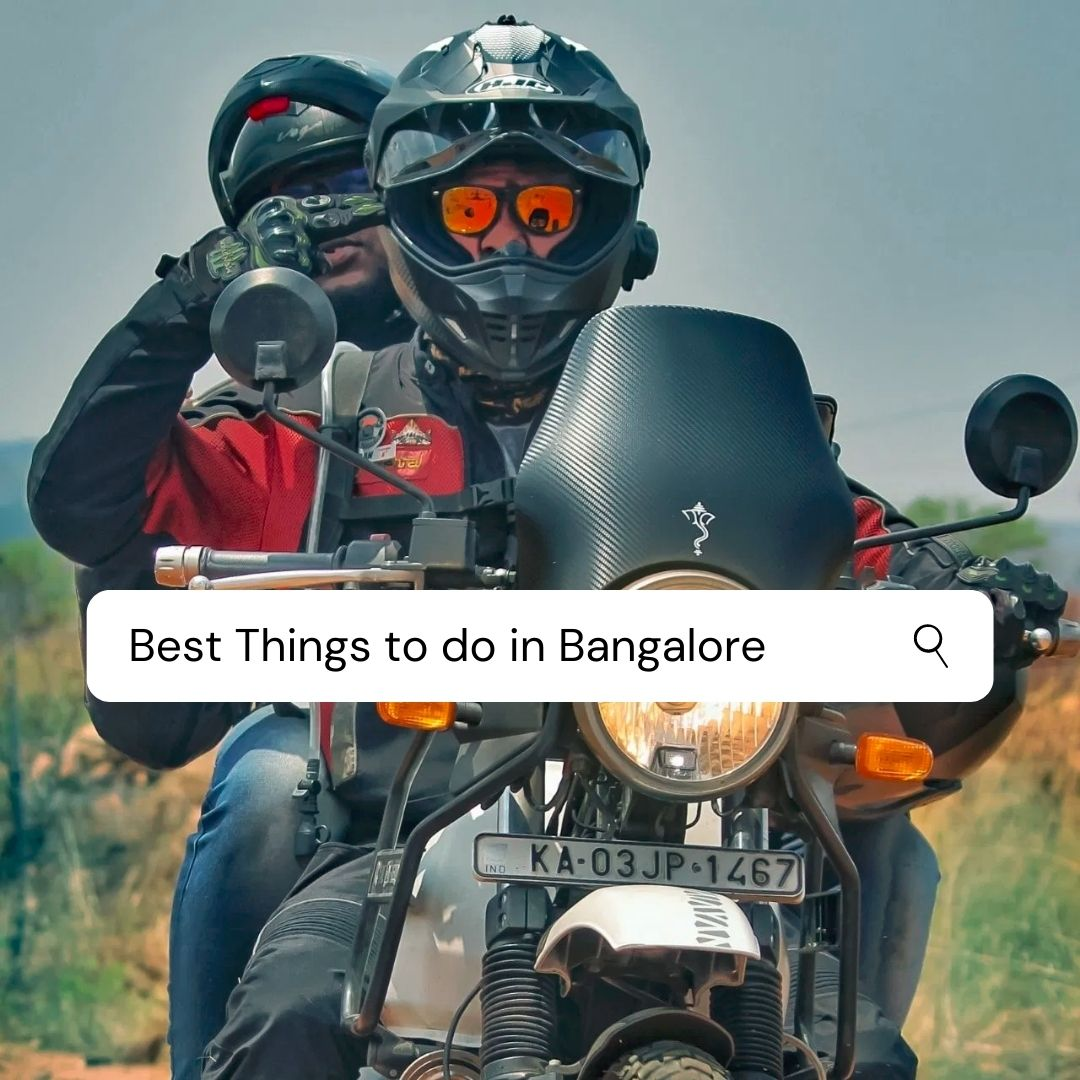 Top Things to do in Bangalore with family, friends and Kids